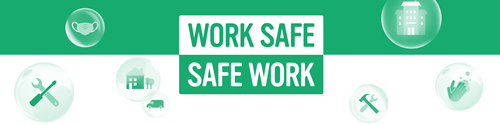Work Safe. Safe Work launches